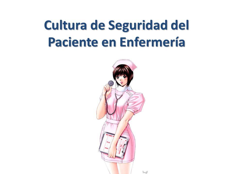 Cultura de Seguridad del Paciente en Enfermería