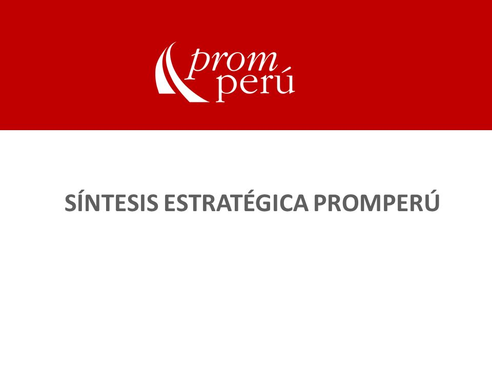 SÍNTESIS ESTRATÉGICA PROMPERÚ