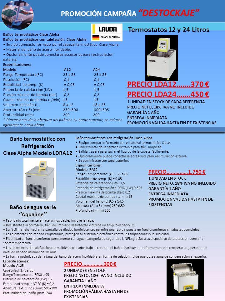 PRECIO LDA12…….370 € PRECIO LDA24…….450 €