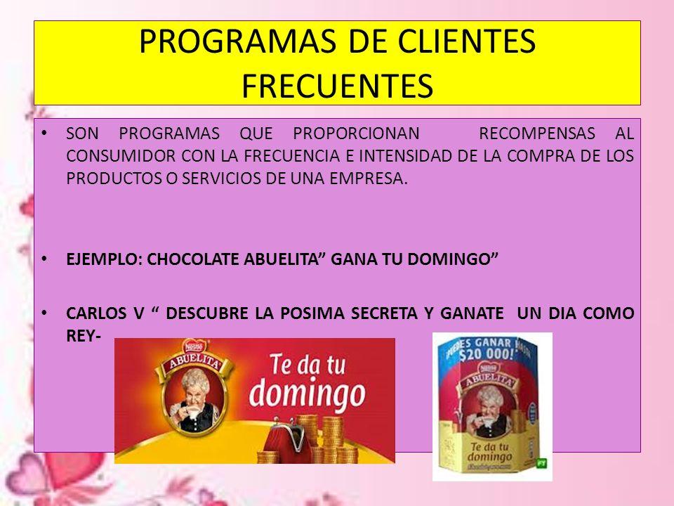 PROGRAMAS DE CLIENTES FRECUENTES