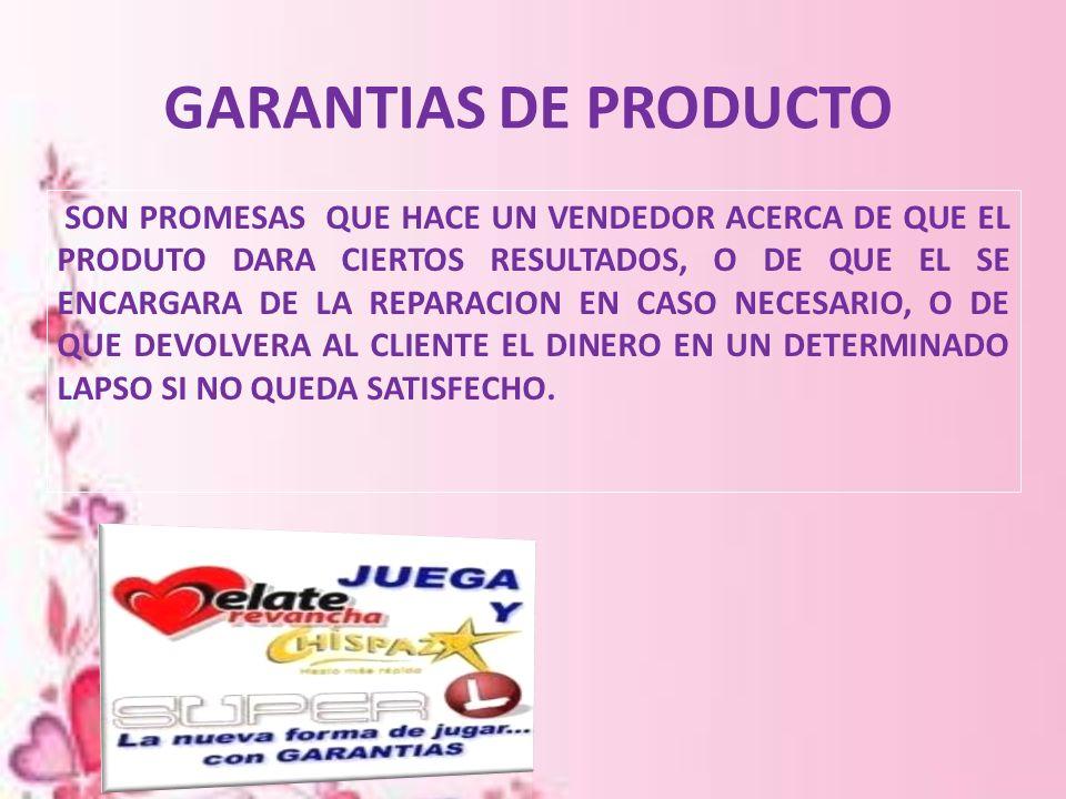 GARANTIAS DE PRODUCTO