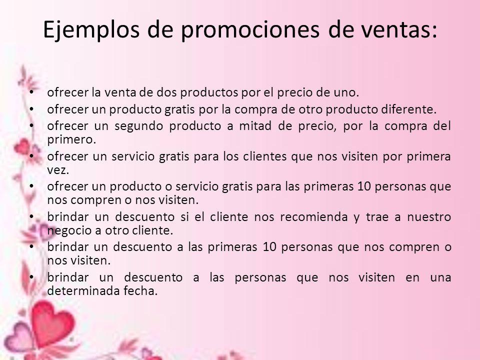 Ejemplos de promociones de ventas: