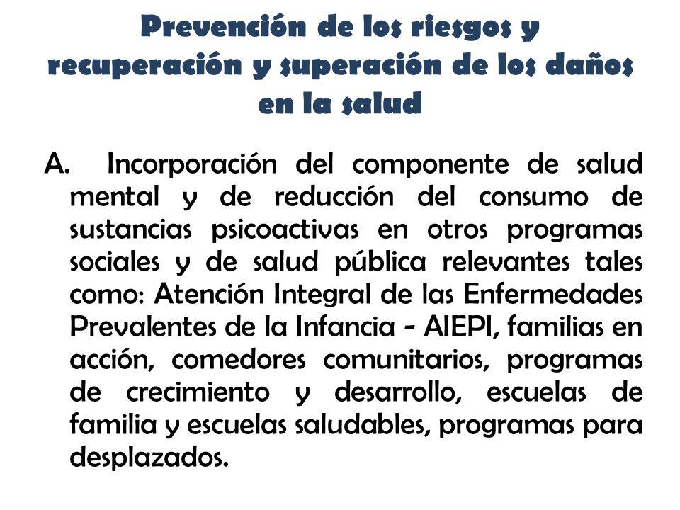 Prevención de los riesgos y recuperación y superación de los daños en la salud