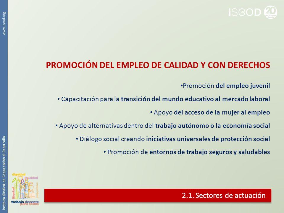 PROMOCIÓN DEL EMPLEO DE CALIDAD Y CON DERECHOS