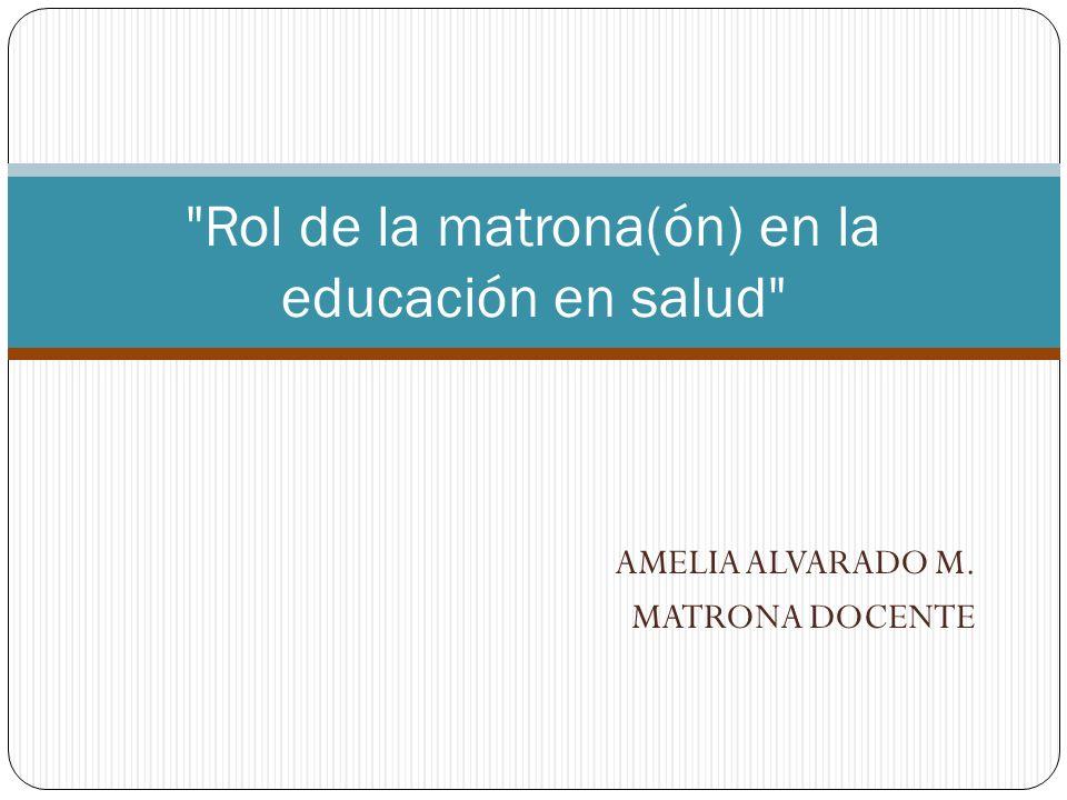 Rol de la matrona(ón) en la educación en salud