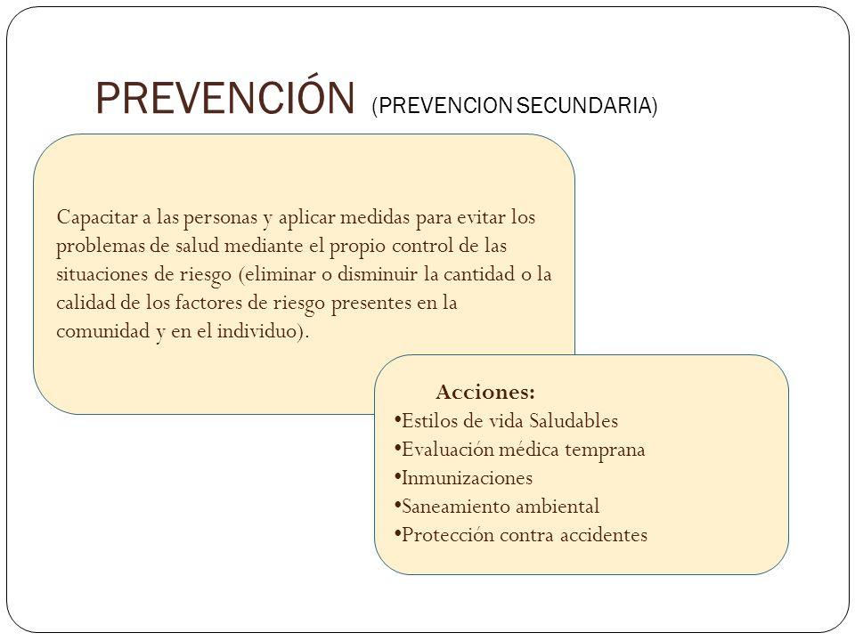PREVENCIÓN (PREVENCION SECUNDARIA)