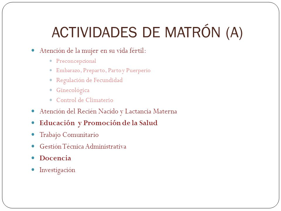 ACTIVIDADES DE MATRÓN (A)