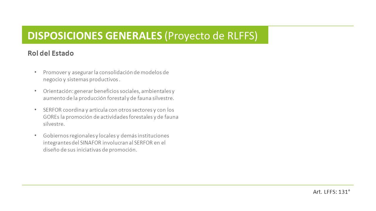 DISPOSICIONES GENERALES (Proyecto de RLFFS)