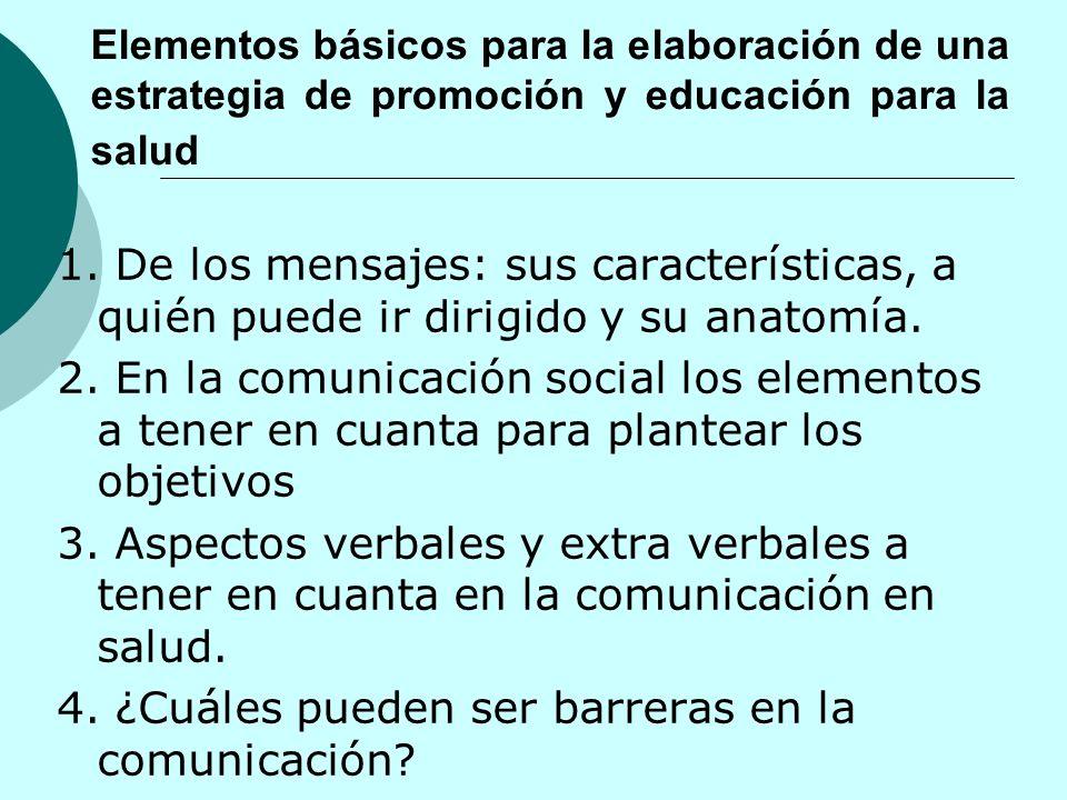 4. ¿Cuáles pueden ser barreras en la comunicación