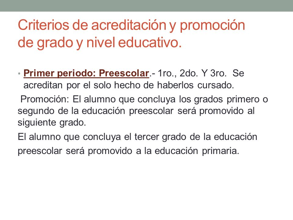 Criterios de acreditación y promoción de grado y nivel educativo.