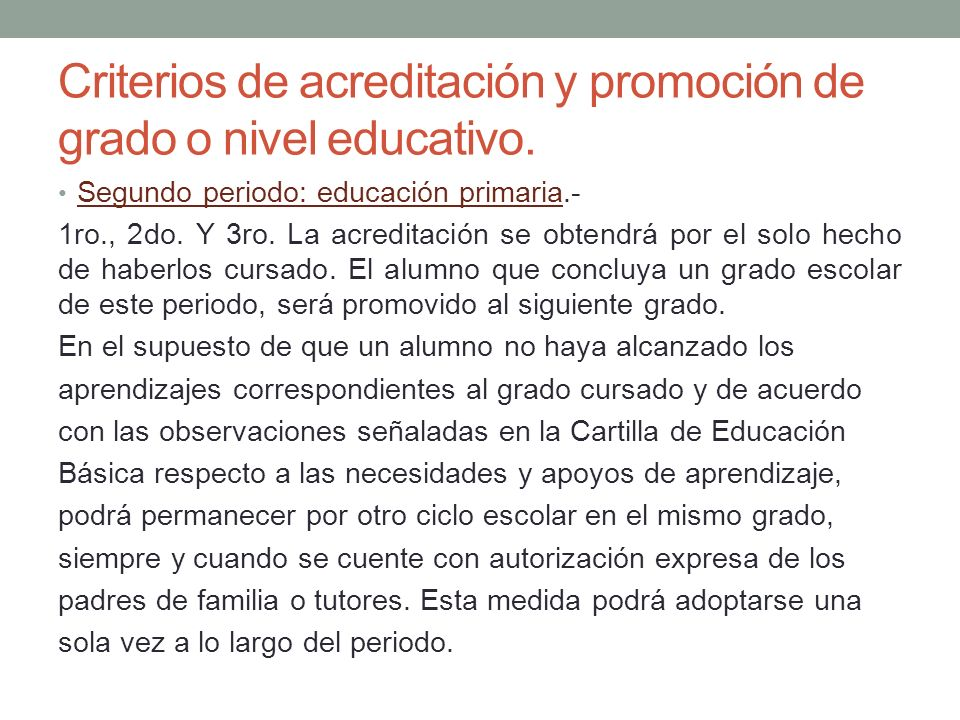 Criterios de acreditación y promoción de grado o nivel educativo.