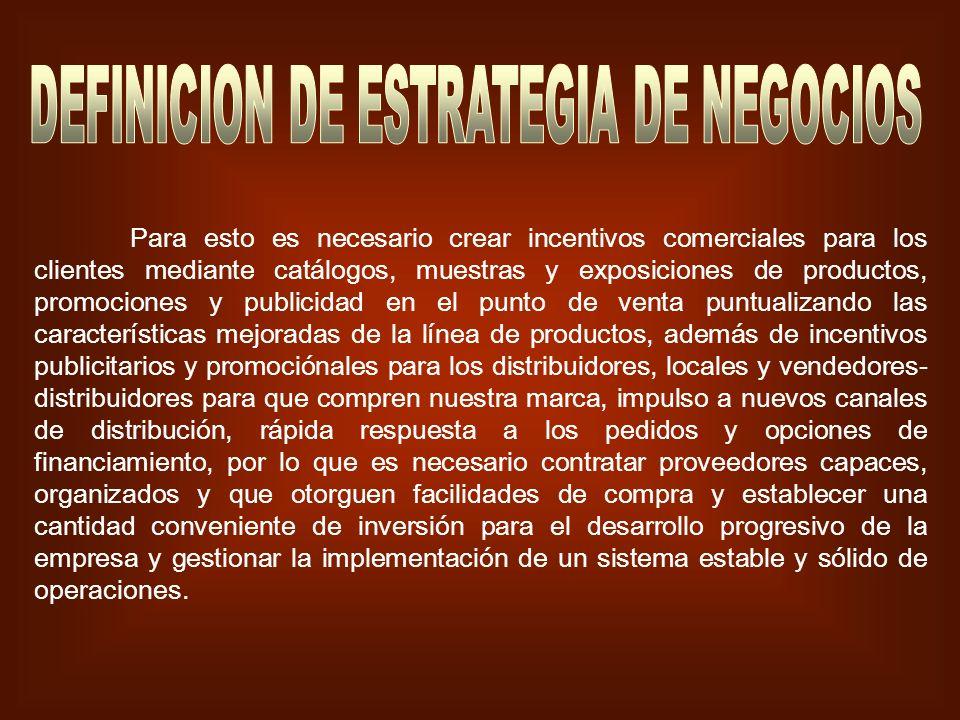 DEFINICION DE ESTRATEGIA DE NEGOCIOS