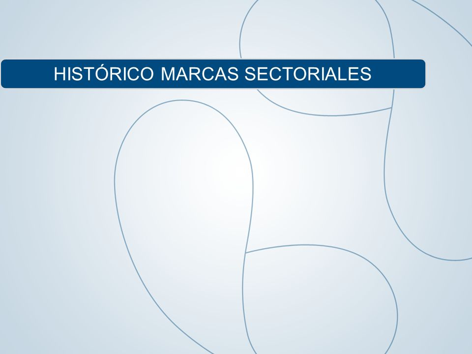 HISTÓRICO MARCAS SECTORIALES
