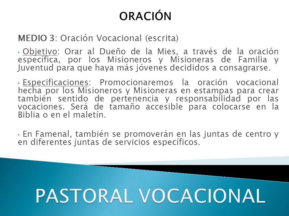 PASTORAL VOCACIONAL ORACIÓN MEDIO 3: Oración Vocacional (escrita)
