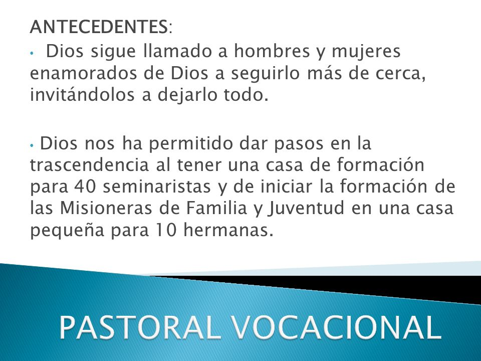PASTORAL VOCACIONAL ANTECEDENTES: