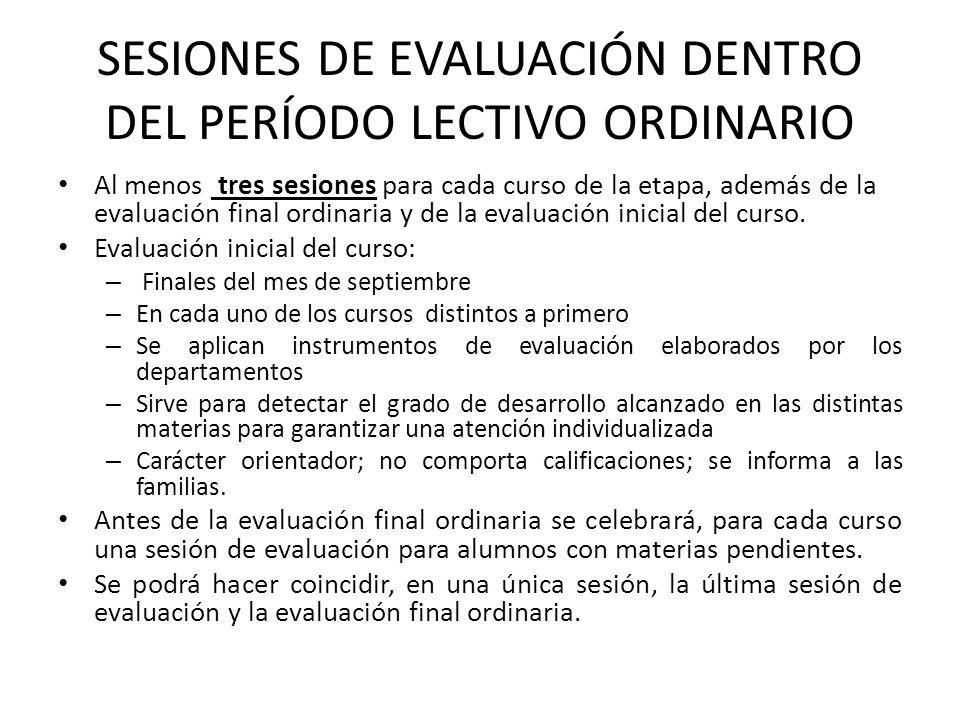 SESIONES DE EVALUACIÓN DENTRO DEL PERÍODO LECTIVO ORDINARIO