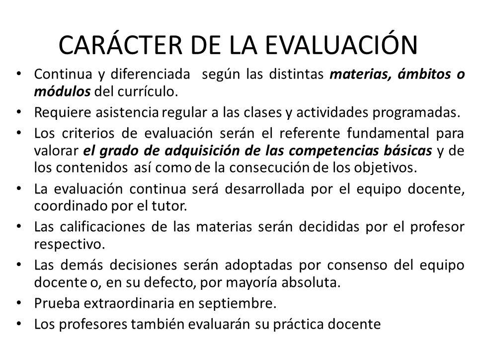 CARÁCTER DE LA EVALUACIÓN