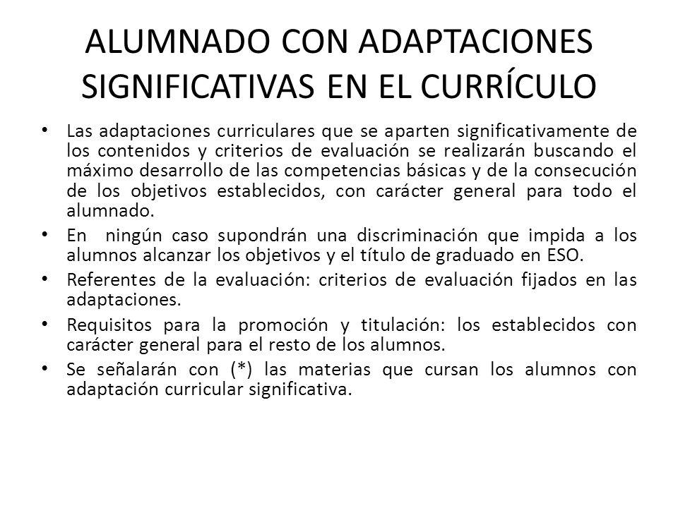 ALUMNADO CON ADAPTACIONES SIGNIFICATIVAS EN EL CURRÍCULO