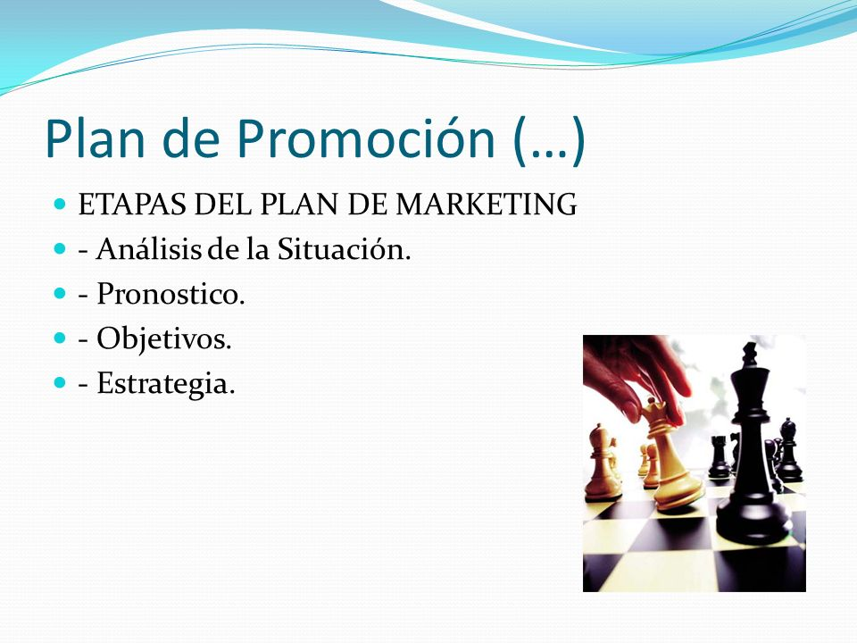 Plan de Promoción (…) ETAPAS DEL PLAN DE MARKETING