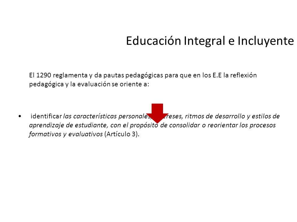 Educación Integral e Incluyente
