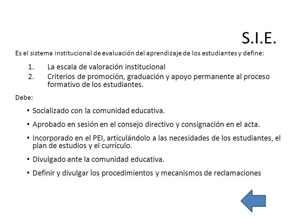S.I.E. La escala de valoración institucional