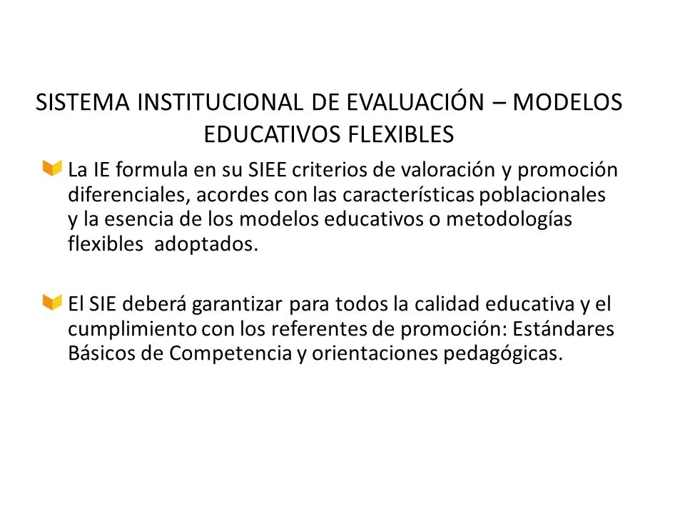 SISTEMA INSTITUCIONAL DE EVALUACIÓN – MODELOS EDUCATIVOS FLEXIBLES