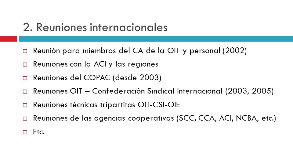 2. Reuniones internacionales