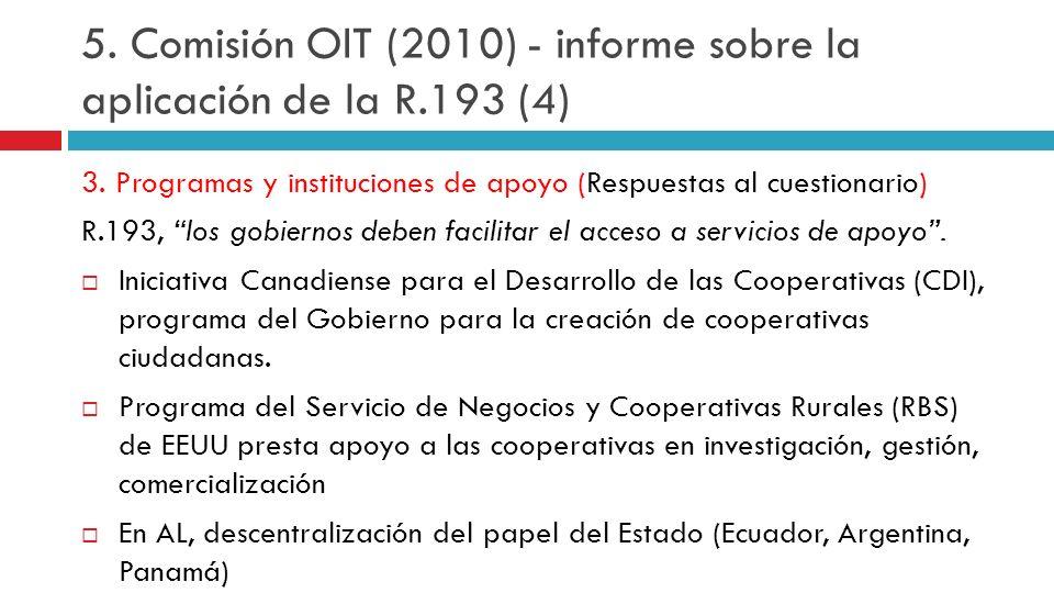 5. Comisión OIT (2010) - informe sobre la aplicación de la R.193 (4)