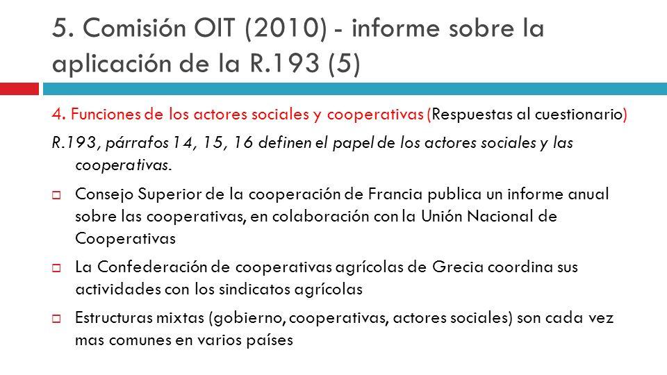 5. Comisión OIT (2010) - informe sobre la aplicación de la R.193 (5)