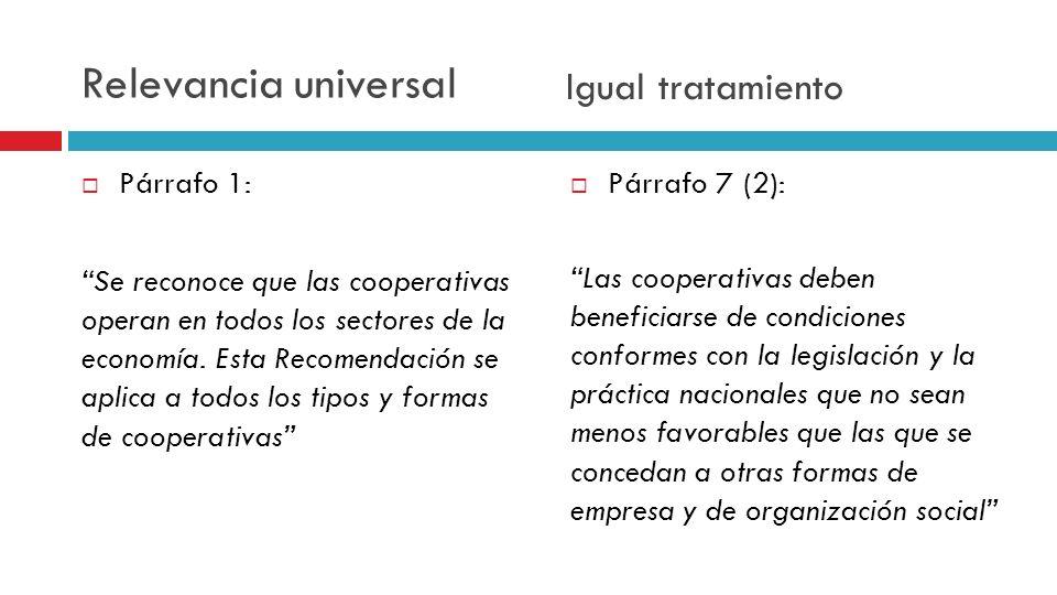 Relevancia universal Igual tratamiento Párrafo 1: