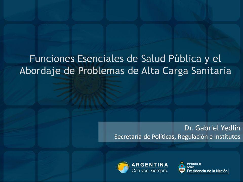 Funciones Esenciales de Salud Pública y el Abordaje de Problemas de Alta Carga Sanitaria