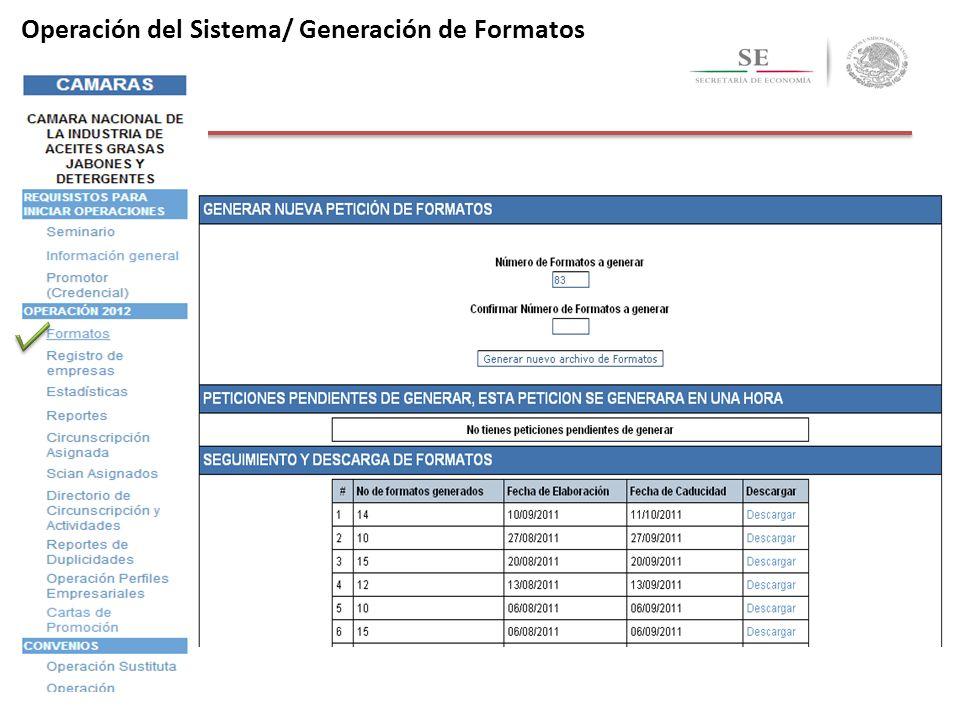 Operación del Sistema/ Generación de Formatos