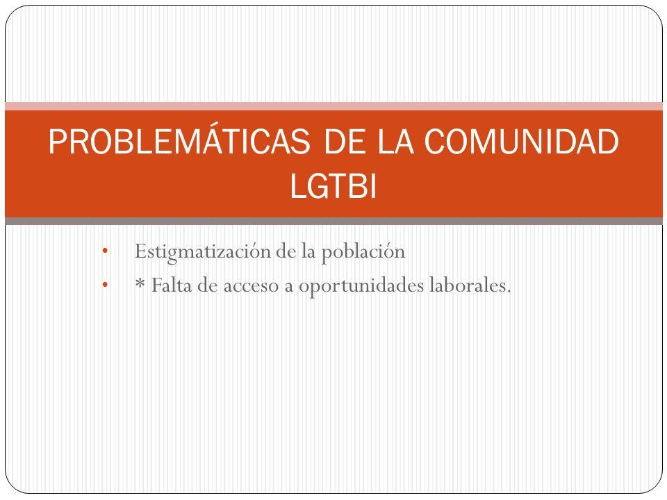 PROBLEMÁTICAS DE LA COMUNIDAD LGTBI