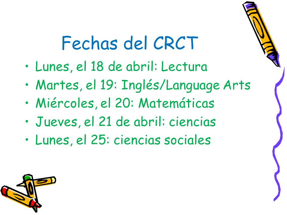 Fechas del CRCT Lunes, el 18 de abril: Lectura