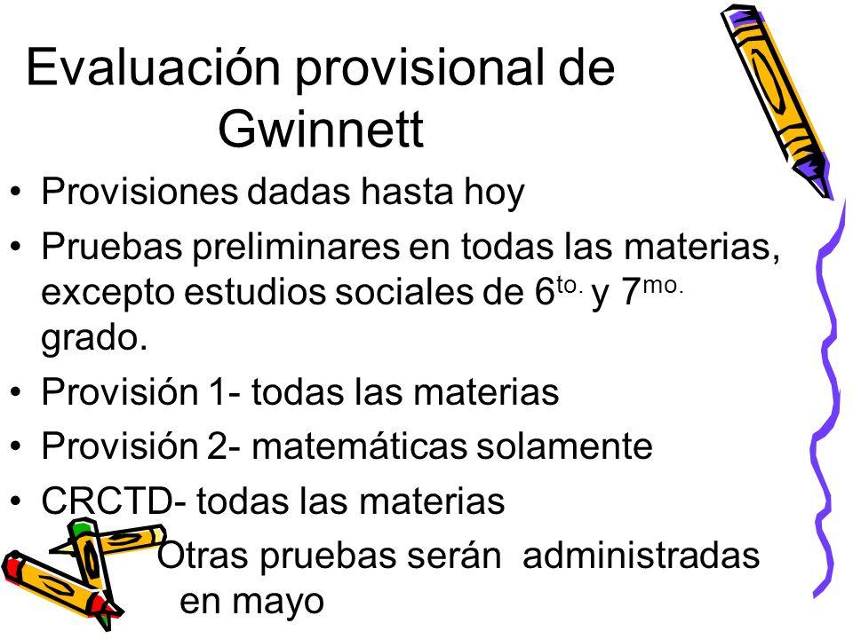 Evaluación provisional de Gwinnett