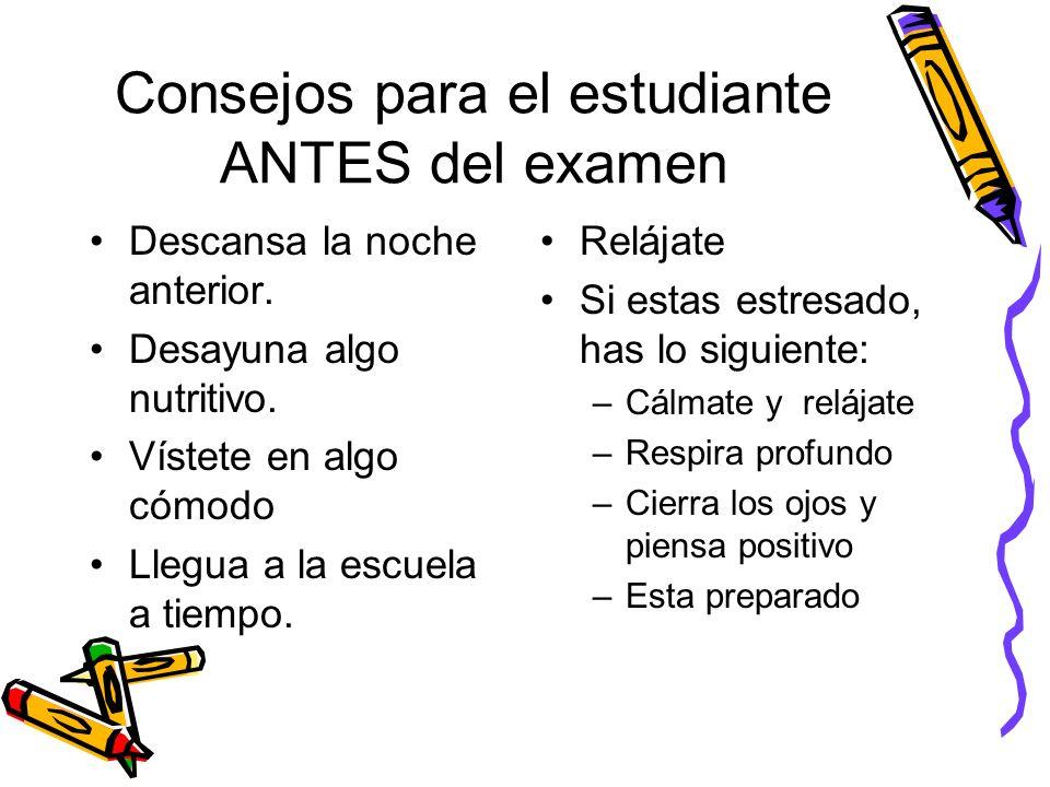 Consejos para el estudiante ANTES del examen