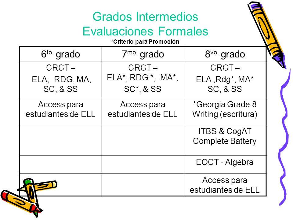 Grados Intermedios Evaluaciones Formales *Criterio para Promoción