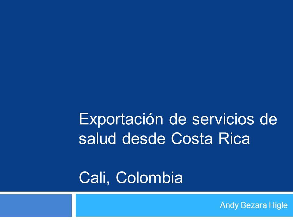 Exportación de servicios de salud desde Costa Rica Cali, Colombia
