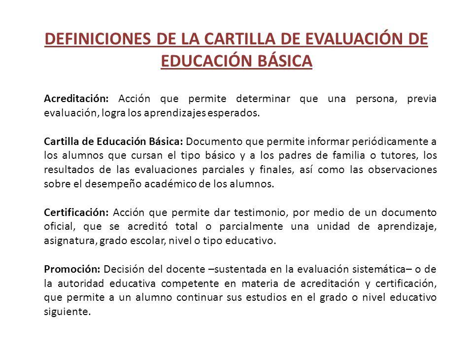 DEFINICIONES DE LA CARTILLA DE EVALUACIÓN DE EDUCACIÓN BÁSICA