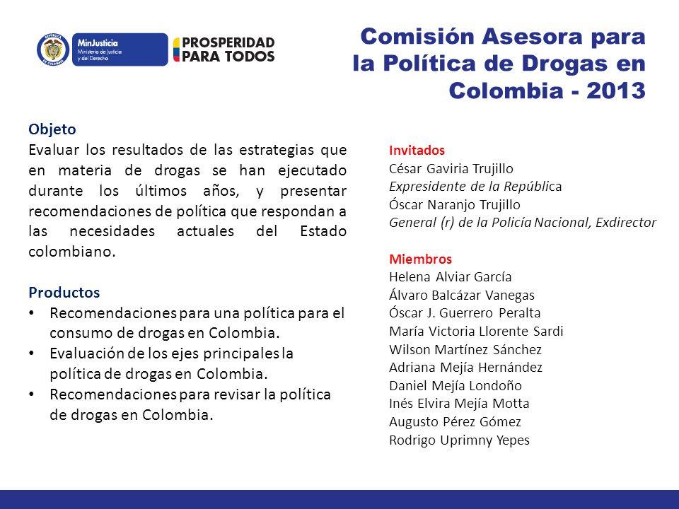 Comisión Asesora para la Política de Drogas en Colombia - 2013