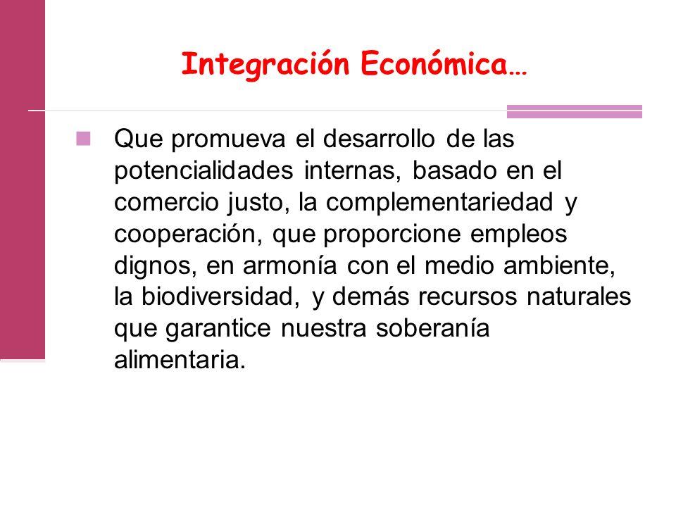 Integración Económica…