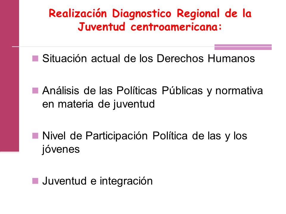 Realización Diagnostico Regional de la Juventud centroamericana: