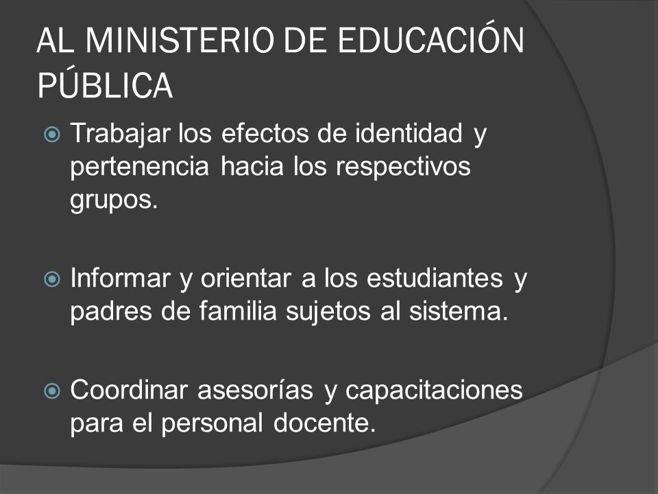 AL MINISTERIO DE EDUCACIÓN PÚBLICA
