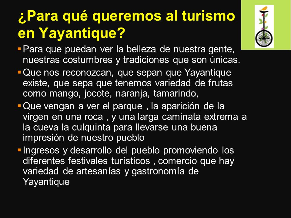 ¿Para qué queremos al turismo en Yayantique