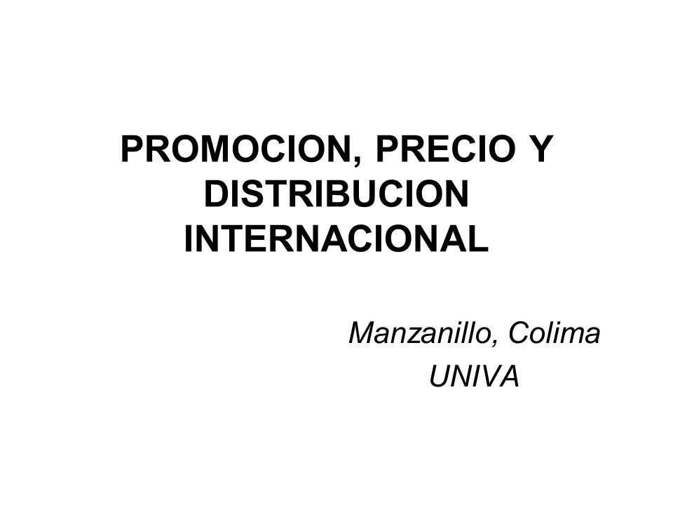 PROMOCION, PRECIO Y DISTRIBUCION INTERNACIONAL