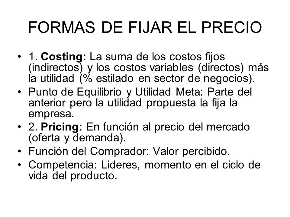 FORMAS DE FIJAR EL PRECIO