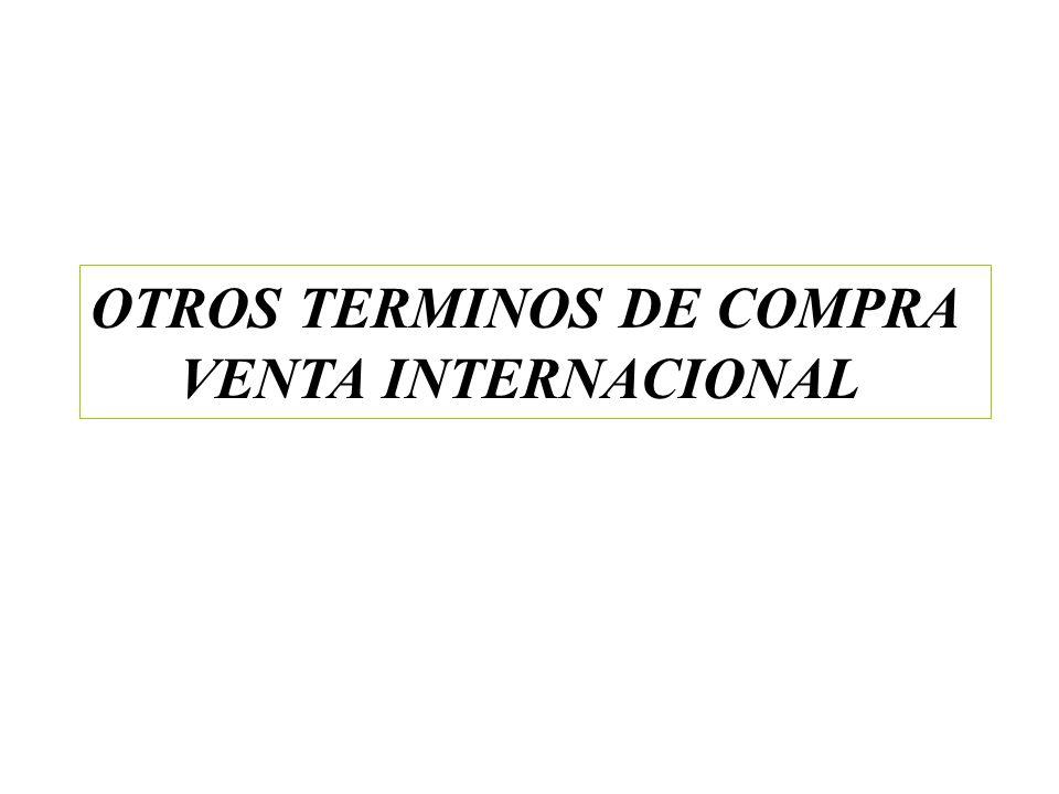 OTROS TERMINOS DE COMPRA