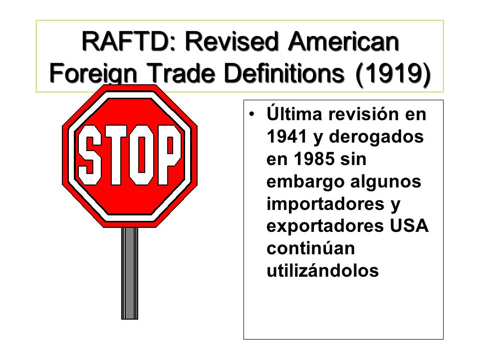 RAFTD: Revised American Foreign Trade Definitions (1919)