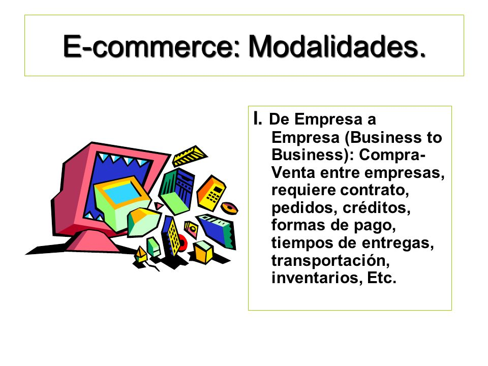 E-commerce: Modalidades.