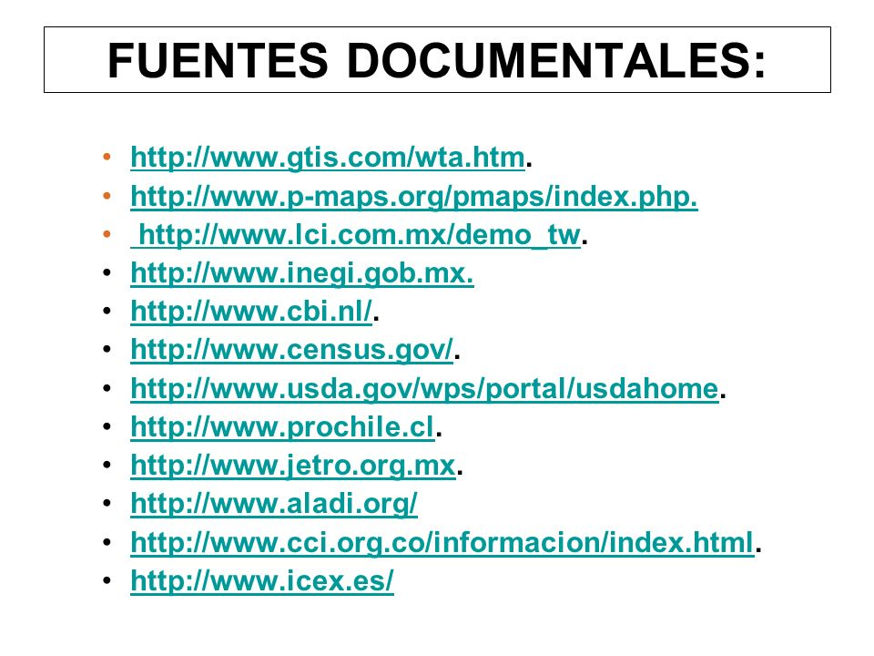 FUENTES DOCUMENTALES: